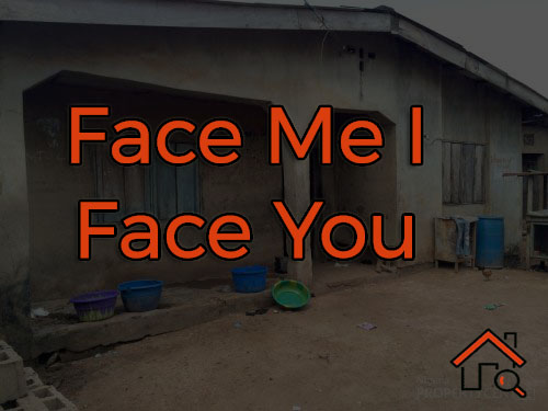face me I face you house
