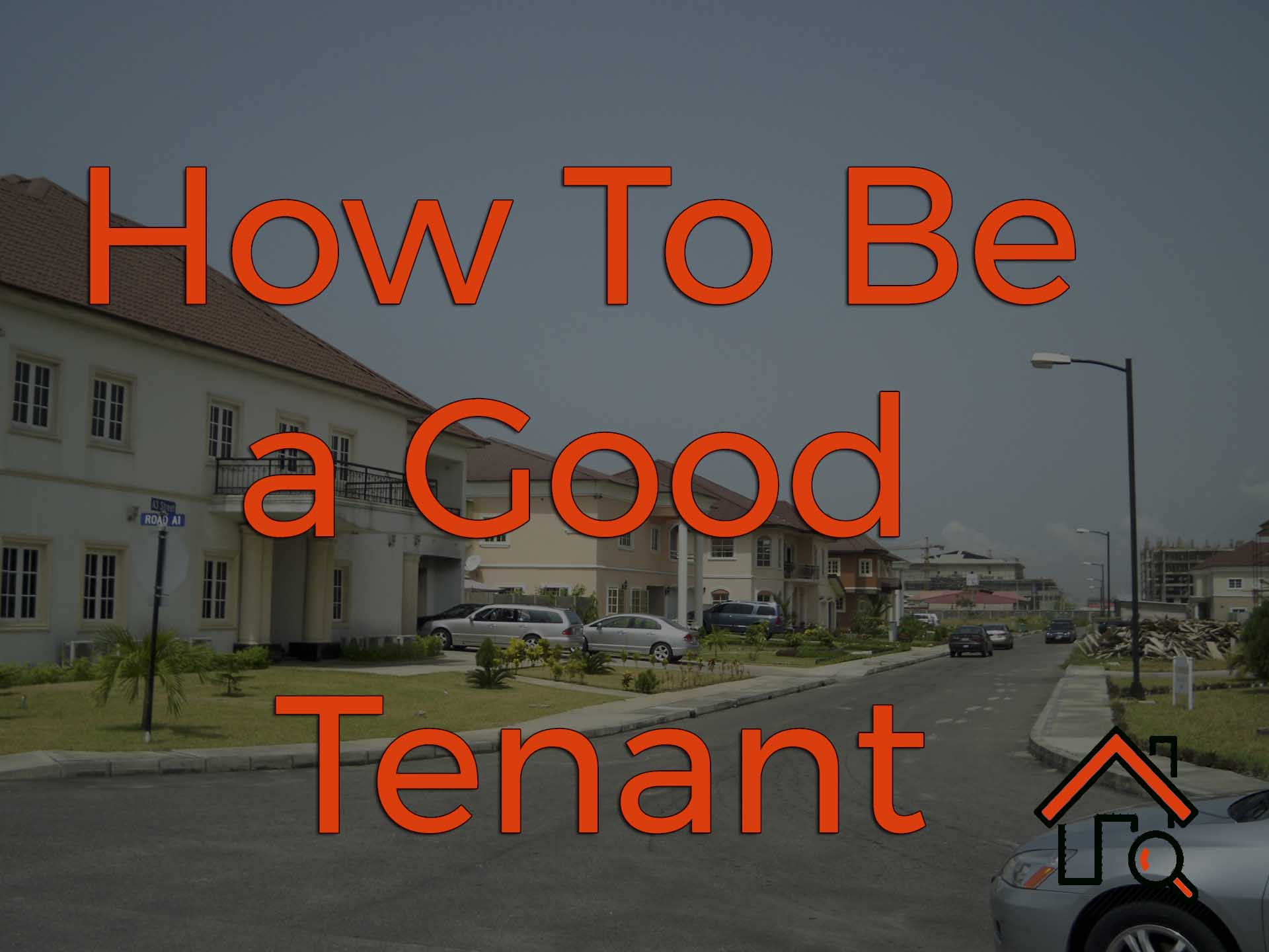 how to be a good tenant