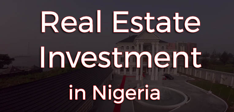 real estate investment in Nigeria