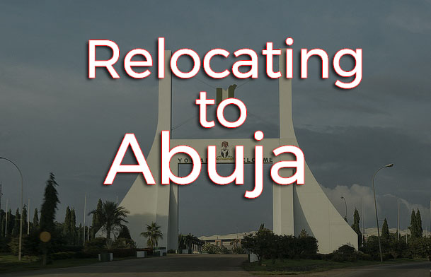 relocating to abuja